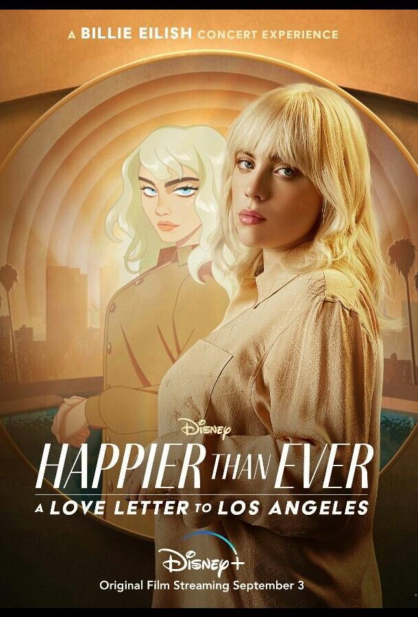 Счастлива, как никогда: Любовные письма к Лос-Анджелесу фильм (2021)