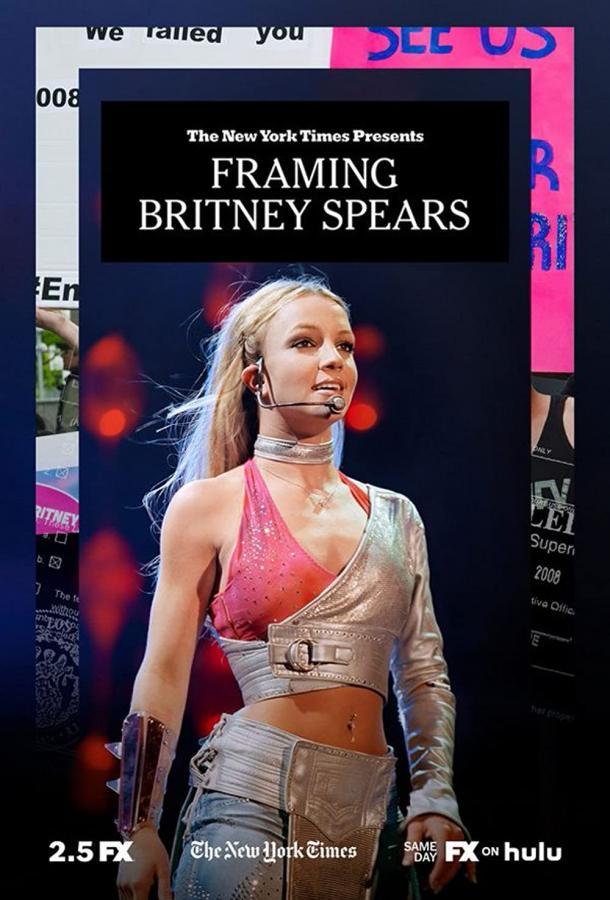 Нью-Йорк Таймс Представляет: Оковы для Бритни Спирс (2021) смотреть бесплатно онлайн