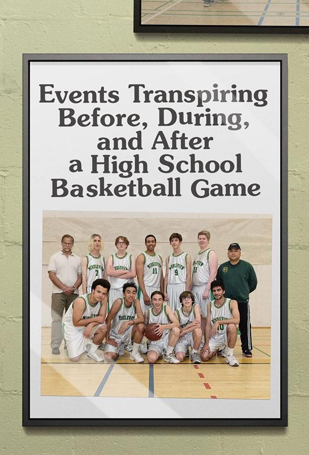 События, происходящие до, во время и после баскетбольного матча в школе (2020) смотреть бесплатно онлайн