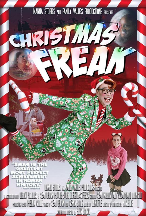 Christmas Freak (2021) смотреть онлайн в хорошем качестве