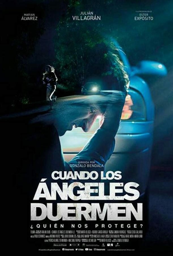 Когда ангелы спят / When Angels Sleep (2018)