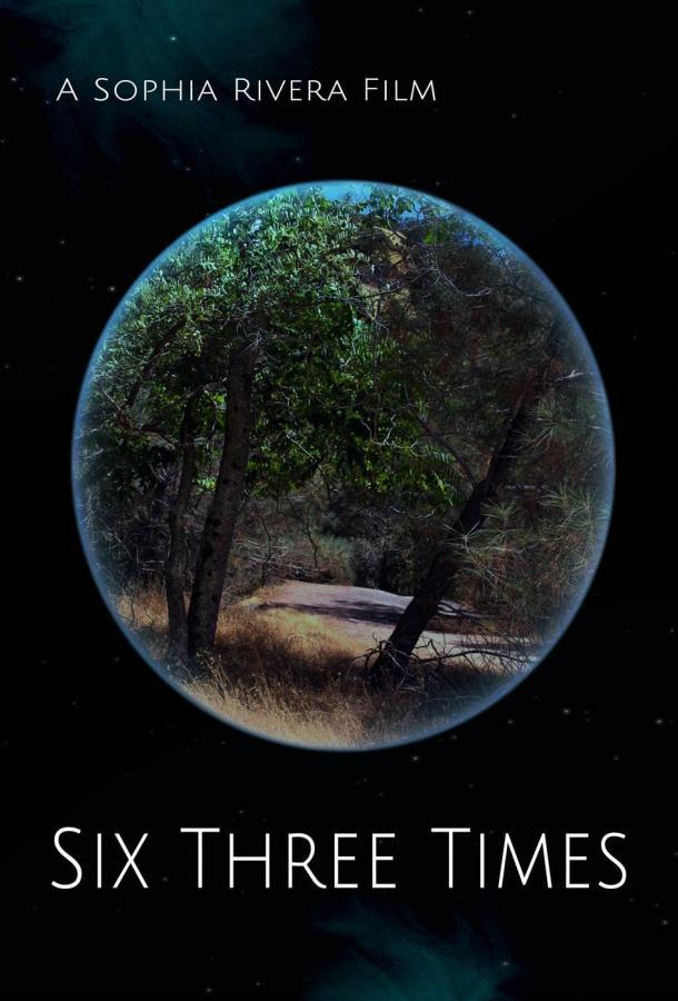 Six Three Times (2021) смотреть онлайн в хорошем качестве