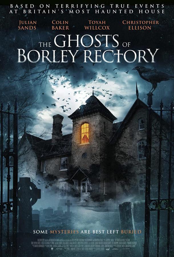 The Ghosts of Borley Rectory (2021) смотреть онлайн в хорошем качестве