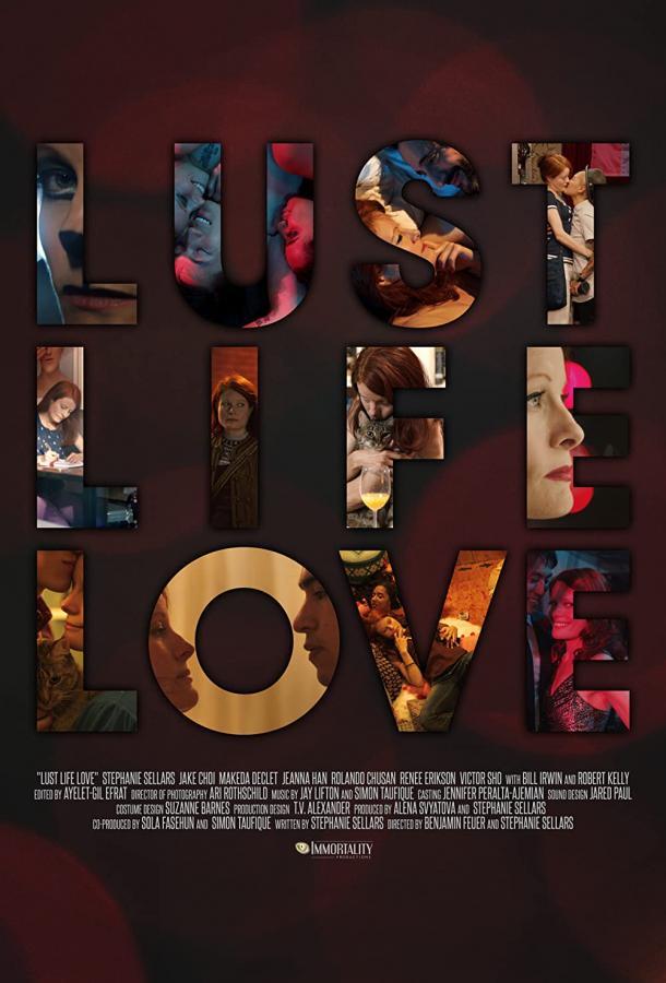 Страсть, жизнь, любовь (2021) смотреть бесплатно онлайн