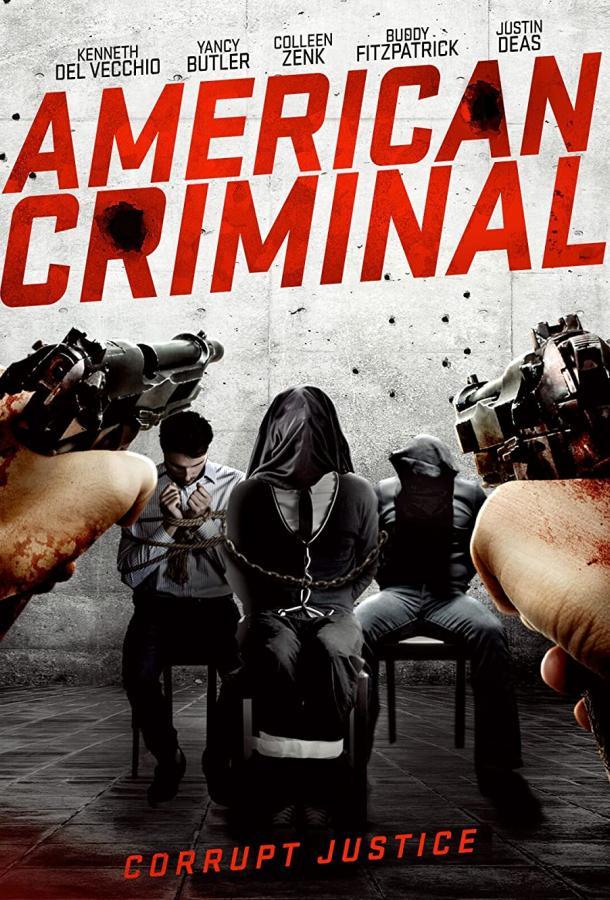 Американский преступник фильм (2019)