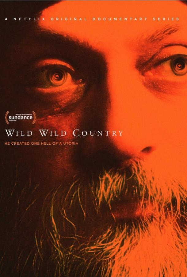 Дикая-дикая страна / Wild Wild Country (2018)