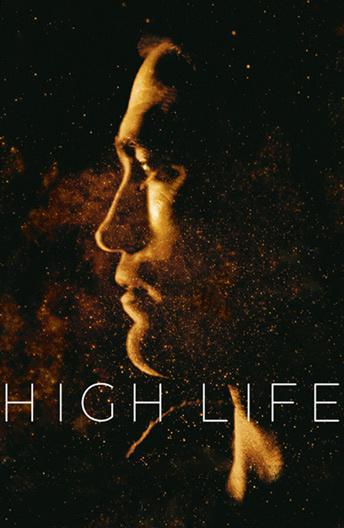 Высшее общество / High Life (2018)