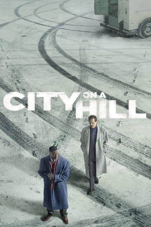 Город на холме / City on a Hill (2019)