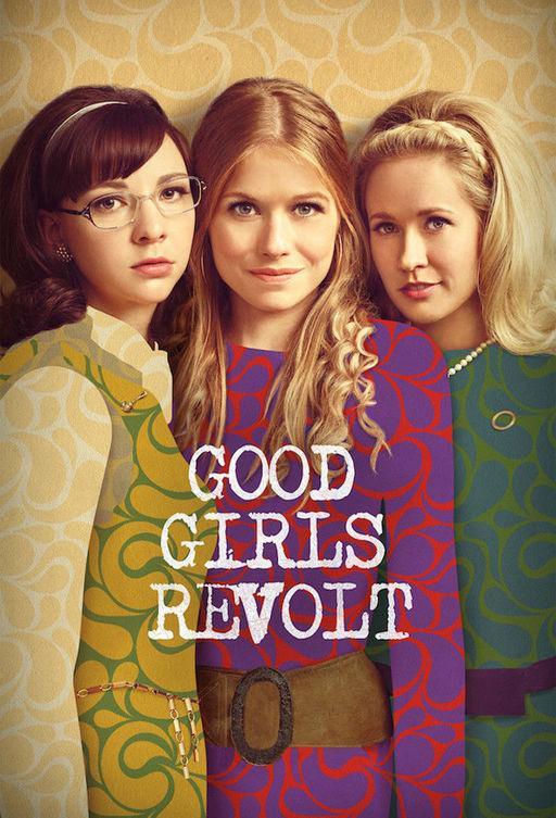 Образцовые бунтарки / Good Girls Revolt (2015)
