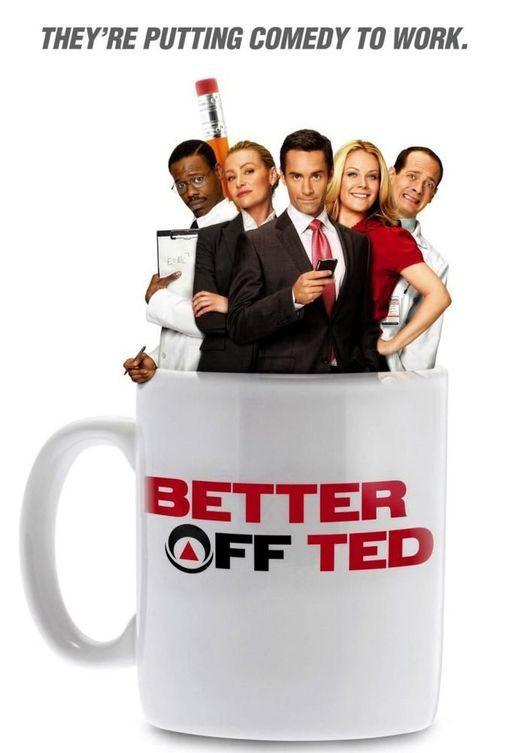 Давай еще, Тэд / Better Off Ted (2009)
