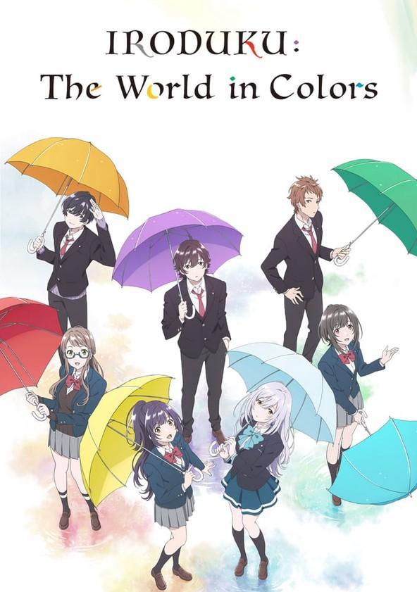 Из завтрашнего дня разноцветного мира / Irozuku sekai no ashita kara (2018)