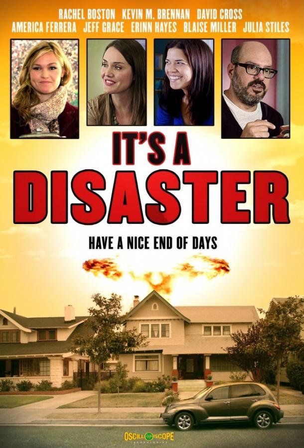 Это катастрофа (2012) смотреть бесплатно онлайн