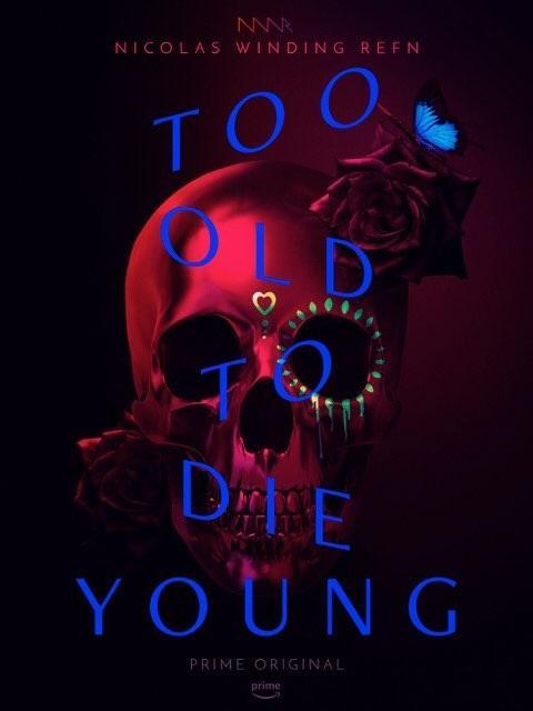 Слишком стар, чтобы умереть молодым 2019 смотреть онлайн 1 сезон все серии подряд в хорошем качестве