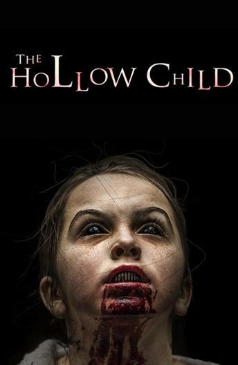 Дитя тьмы / The Hollow Child (2017)