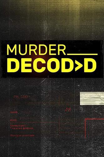 Раскрывая убийство / Murder Decoded (2019) смотреть онлайн 1 сезон