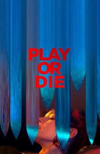 Играй или умри / Play or Die (2019)