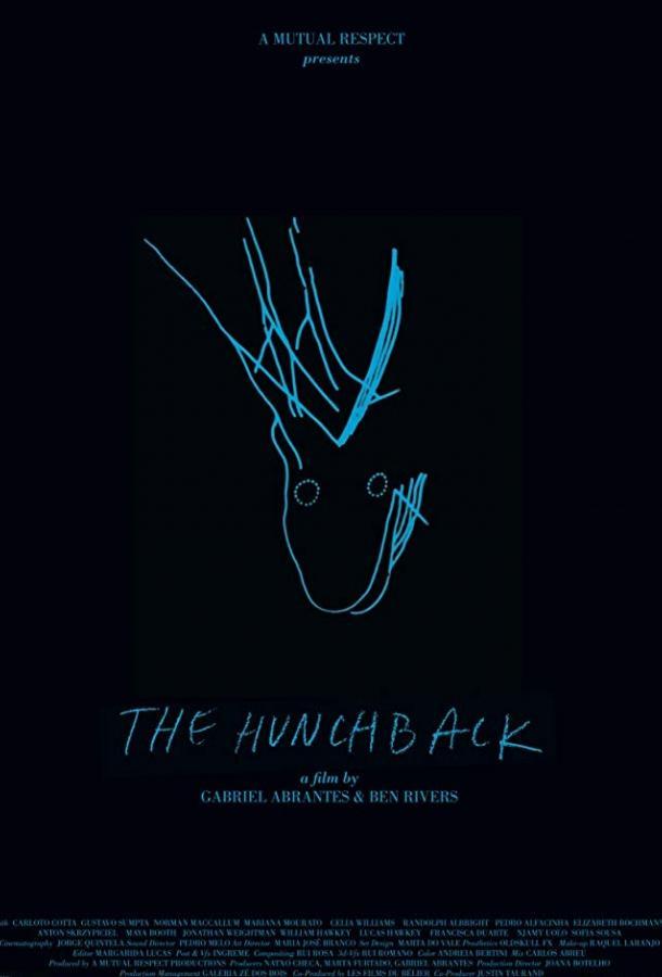 Горбун / The Hunchback (2016)