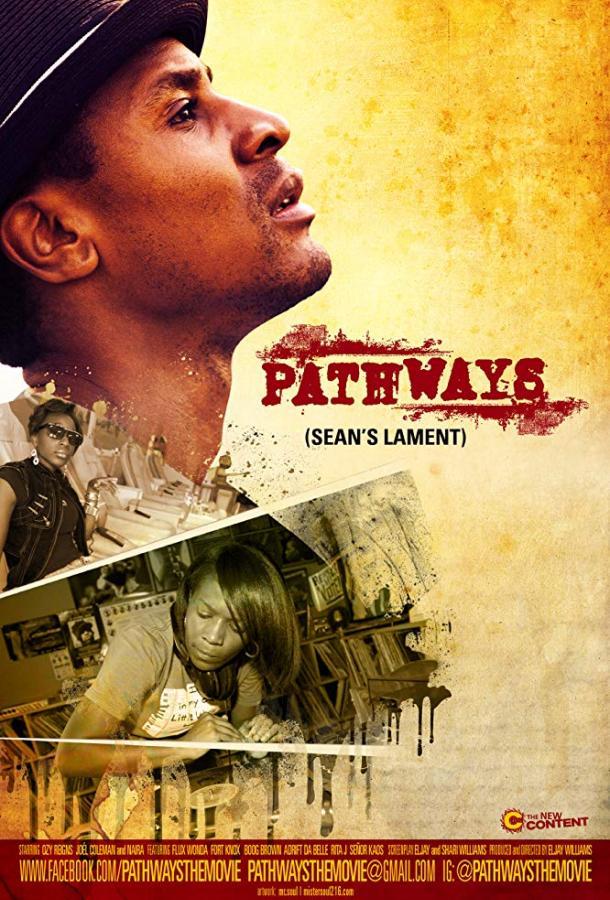 Pathways: Sean's Lament (2017)
