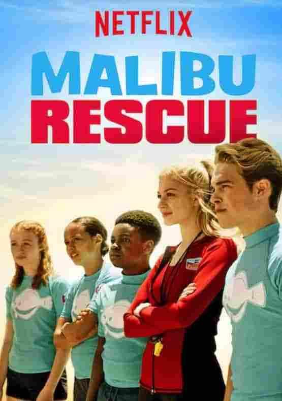 Спасатели Малибу / Malibu Rescue: The Series (2019) смотреть онлайн 1 сезон