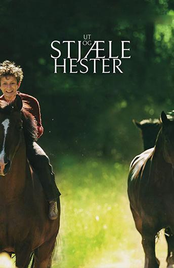 Угоняя лошадей / Ut og stjæle hester (2019)