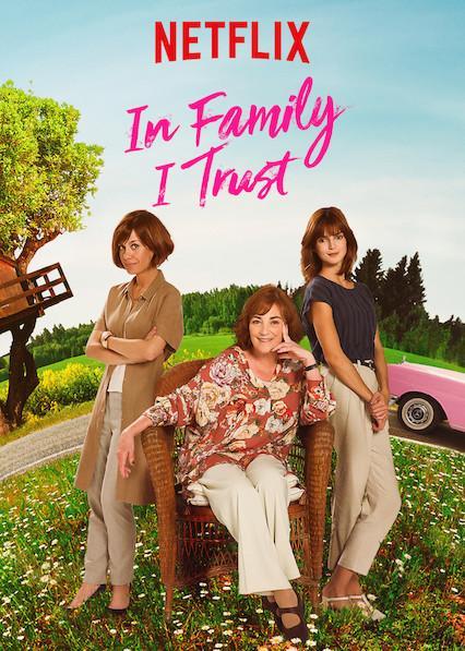 Люди приходят и уходят / In Family I Trust (2019)