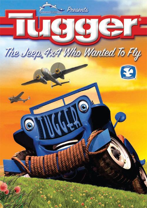 Таггер: Джип, который хотел летать / Tugger: The Jeep 4x4 Who Wanted to Fly (2005)