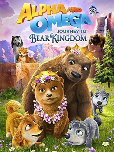 Альфа и Омега 8: Путешествие в медвежье королевство (2017)