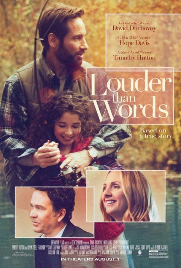 Громче слов / Louder Than Words (2013)