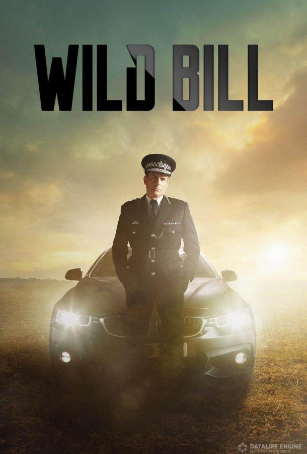 Дикий Билл / Wild Bill (2019)