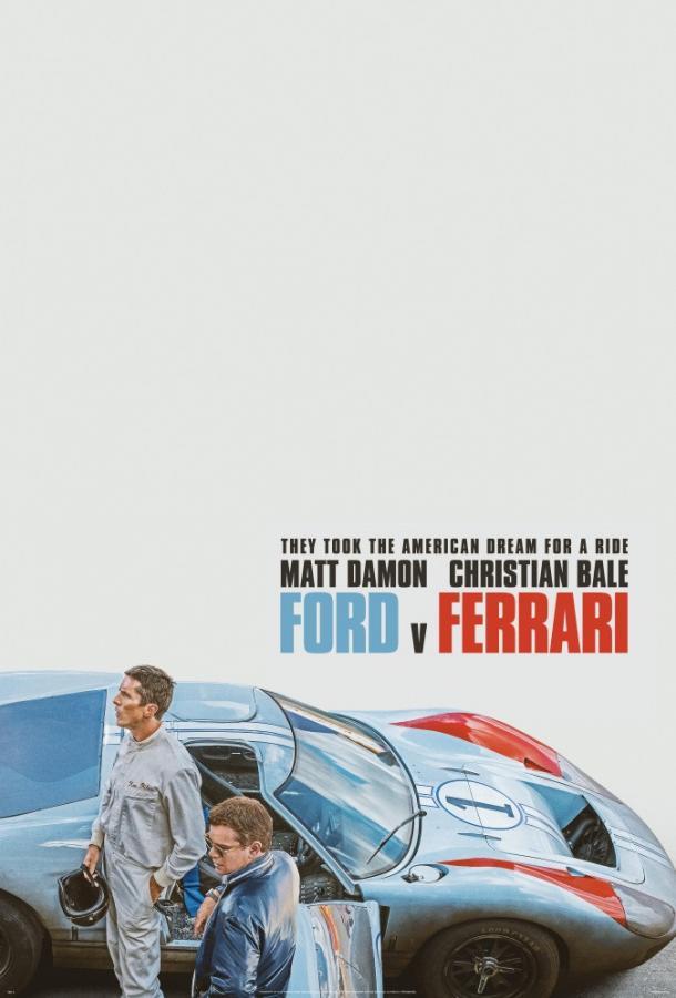 Ford против Ferrari 2019 смотреть онлайн в хорошем качестве