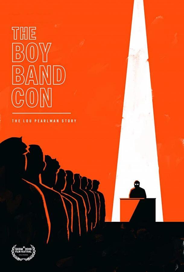 The Boy Band Con: История Лу Пёрлмана (2019)