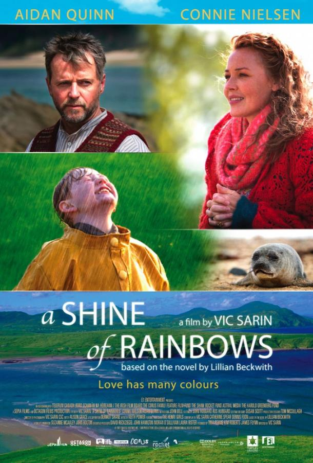 Сияние радуги / A Shine of Rainbows (2009)
