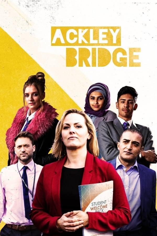 Экли Бридж / Ackley Bridge (2017)