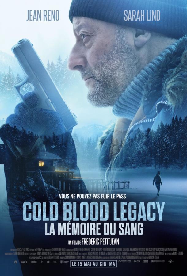 Хладнокровный / Холодная кровь: Наследие (2019) смотреть онлайн