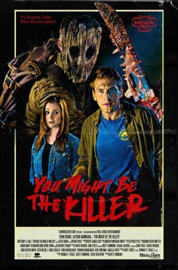 Ты, должно быть, убийца / You Might Be the Killer (2018)