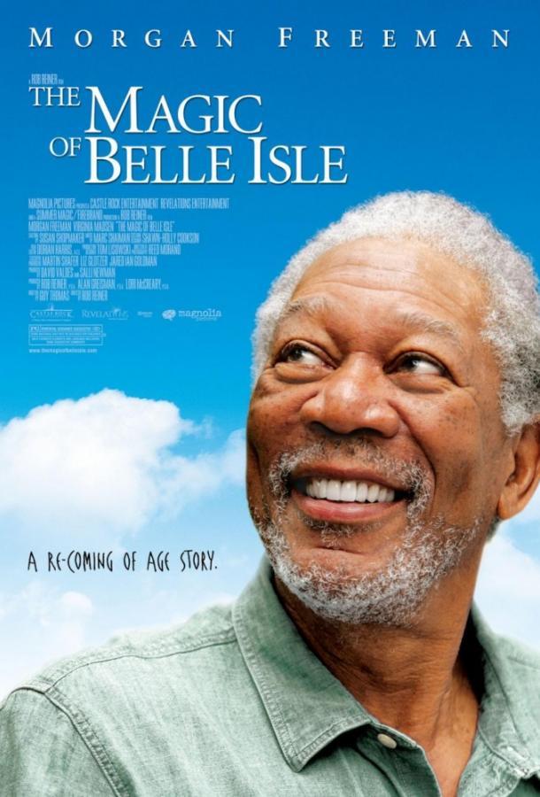 Третий акт / Волшебство Бэль Айл / The Magic of Belle Isle (2012)