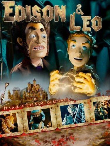 Эдисон и Лео / Edison & Leo (2008)